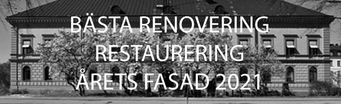 Bästa Renovering Restaurering – Årets Fasad 2021